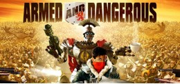 Armed and Dangerous®