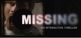 MISSING: An Interactive Thriller - Episode One