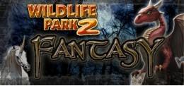 Wildlife Park 2 - Fantasy